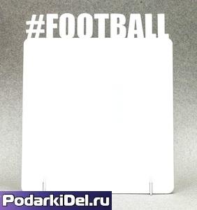 "Фоторамка металл ""#Football"" 172x142х2мм (для сублимации)"